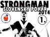 Strongman - Slovenský pohár 2014, 1. kolo, Piešťany
