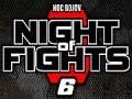 Noc bojov 7/Night of Fights - Game Over!