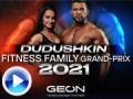 2021 Grand Prix Dudushkin Fitness Family - začiatočníci, alebo novički