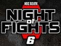 Noc bojov 7/Night of Fights - Game Over!
