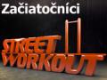 Street/Gheto Workout pre začiatočníkov, tréningy 1 až 5