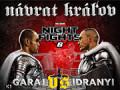 Noc bojov 6 / Night of Fights – Návrat kráľov