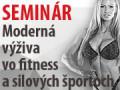 Seminár Moderná výživa vo fitness a silových športoch - mýty vs fakty
