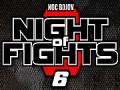 Noc bojov 6 / Night of Fights – Návrat kráľov, kto sa postavil do ringu?