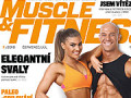 Muscle&Fitness 7/2018 - aké novinky obsahuje aktuálne číslo?