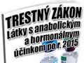 Boj proti distribúcii anabolických steroidov sa sprísňuje