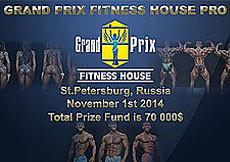 2014 Grand Prix Fitness House - PRO Bodybuilding, Bikini Fitness etc.