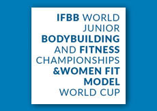 2019 World Junior Championships & Fit Model World Cup