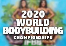 2020 World Bodybuilding Championships