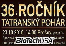 2016 Tatranský pohár, Prešov - BioTechUSA